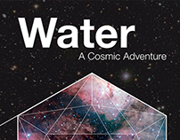 """Poster for the show """"Water  - A Cosmic Adventure"""""""