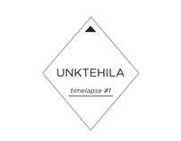 UNKTEHILA - timelapse #1
