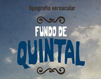 Tipografia Vernacular Fundo de Quintal