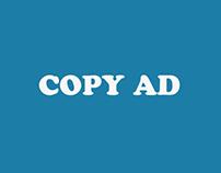 Copy Ad realizzate durante il master in Copywriting.