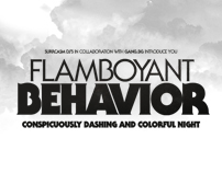 Flamboyant Behavior  2010