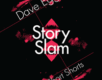 Dave Eggers, Story Slam Posters