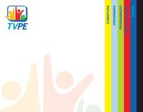 Media Plan TVPE - Plano de mídia TVPE