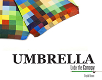 Umbrella: Under the Canopy