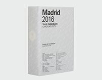 Madrid 2016 Candidate City