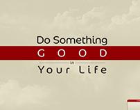 Desktop Wallpaper ( Do Something GOOD in Your Life )