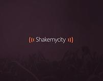 Shakemycity