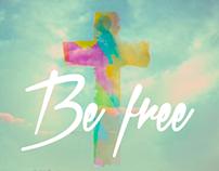 """Be Free"" 2 Corinth 3:17 Poster"