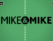 Mike and Mike Re-Launch