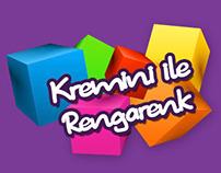 Kremini ile Rengarenk