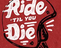 Ride Til You Die