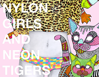 Nylon Girls and Neon Tigers
