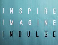 Inspire, Imagine, Indulge Exhibition
