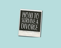 How to survive a divorce