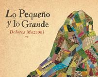 Lo Pequeño y lo Grande - Dolores Mazzoni