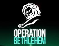 MEDIA - Operation Bethlehem