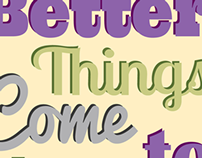 Better Things Come To Those Who Hustle Poster