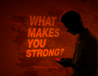 What Makes You Strong?