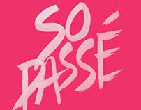 So Passe - Fashion Symposium