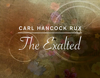 Carl Hancock Rux / The Exalted