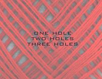 One Hole Two Holes Three Holes