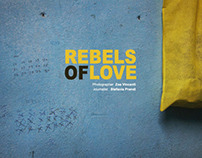REBELS OF LOVE / India