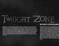 Twilight Zone Reverse Storyboard