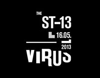 The ST-13 Virus