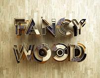 Fancy Wood is a Fancy Mood