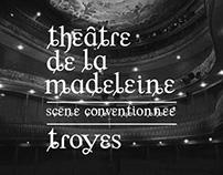 Théâtre de la Madeleine - Typographie