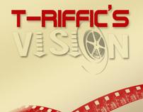 T-Riffic's Vision