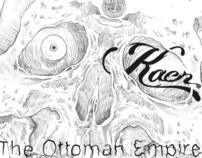 """Kaen collection """"The Ottoman Empire """""""