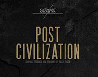 """Post Civilization"" / Custom Built Orchestra"