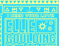 Ellie Goulding - I Need Your Love