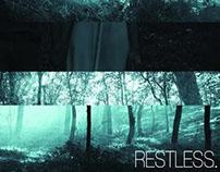 #RESTLESS