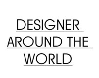 DESIGNERS AROUND THE WORLD