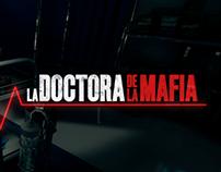 La Doctora de la Mafia