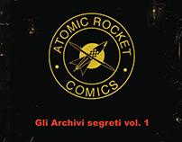 Atomic Rocket Comics: Gli Archivi segreti vol. 1
