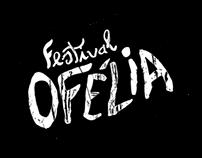Festival Ofélia 13'
