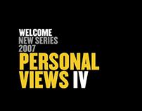 Personal Views IV