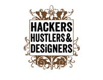 Hackers Hustlers & Designers