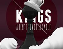Kings Aren't Unbreakable