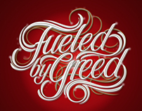 Fueled by Greed