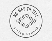 Little Legend: No Way To Tell