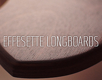 EFFESETTE longboards - Crafting the Stauer