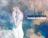 Dawn Mitschele - Silence The Noise