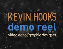 Demo Reel - Kevin Hooks