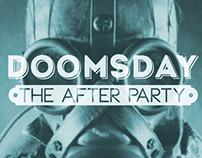 Doomsday. The after party.