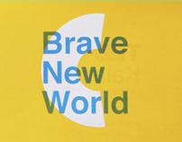 Brave New  World   TEDxKalamata