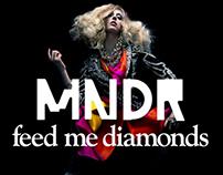 MNDR – Feed Me Diamonds
